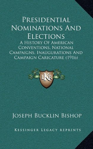 Presidential Nominations And Elections