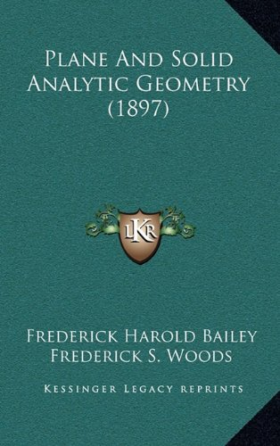 Plane and Solid Analytic Geometry (1897)