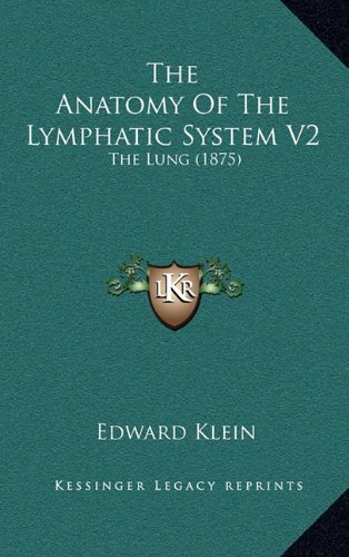 The Anatomy of the Lymphatic System V2