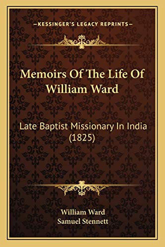 Memoirs Of The Life Of William Ward