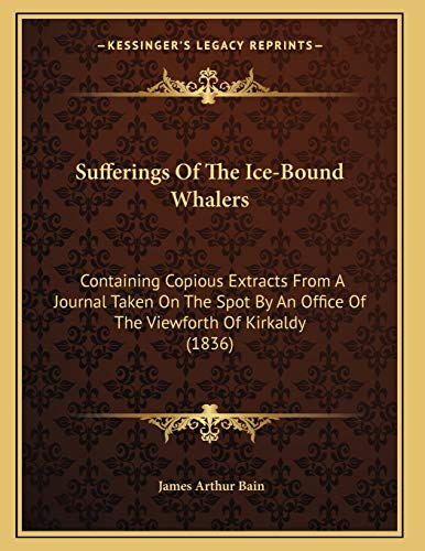 Sufferings Of The Ice-Bound Whalers