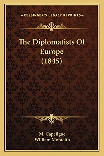 The Diplomatists Of Europe (1845)