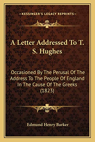 A Letter Addressed To T. S. Hughes