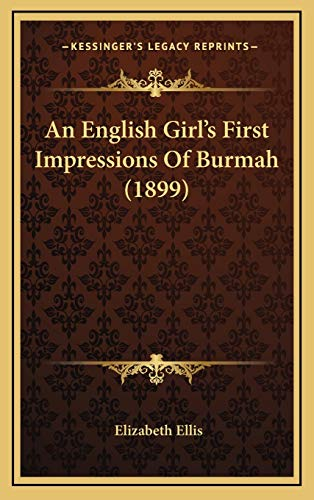 An English Girl's First Impressions Of Burmah (1899)