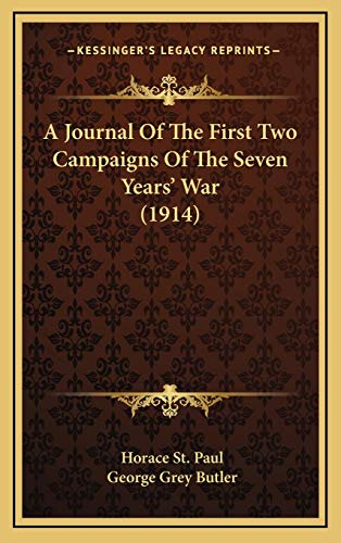 A Journal Of The First Two Campaigns Of The Seven Years' War (1914)