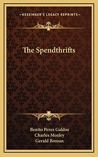 The Spendthrifts the Spendthrifts
