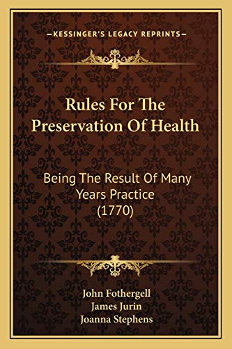 Rules For The Preservation Of Health