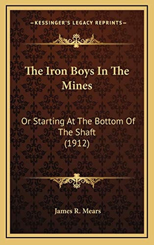 The Iron Boys In The Mines