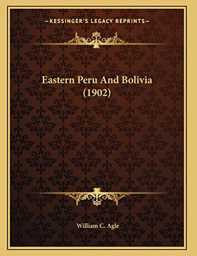 Eastern Peru And Bolivia (1902)