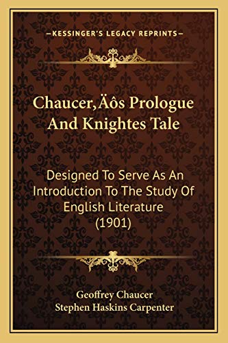 Chaucer's Prologue And Knightes Tale