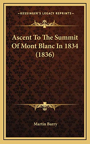 Ascent to the Summit of Mont Blanc in 1834 (1836)