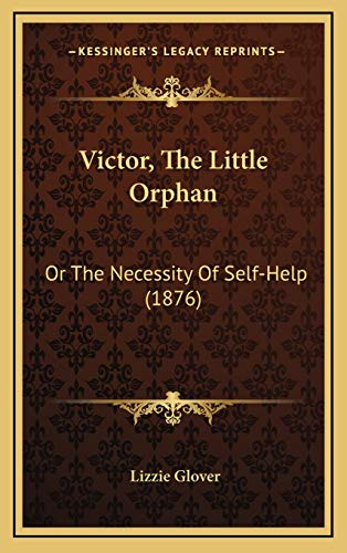 Victor, The Little Orphan