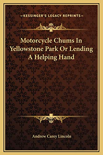 Motorcycle Chums In Yellowstone Park Or Lending A Helping Hand
