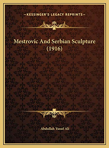 Mestrovic and Serbian Sculpture (1916)