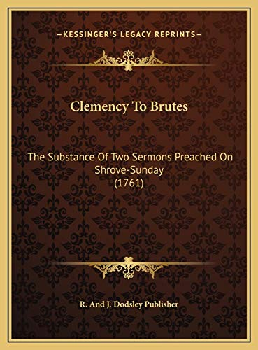 Clemency To Brutes