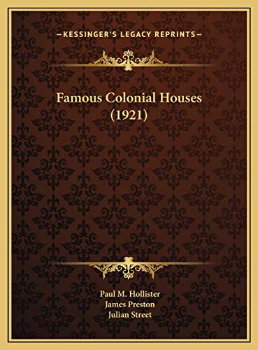 Famous Colonial Houses (1921)