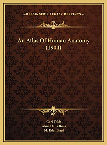 An Atlas of Human Anatomy (1904)