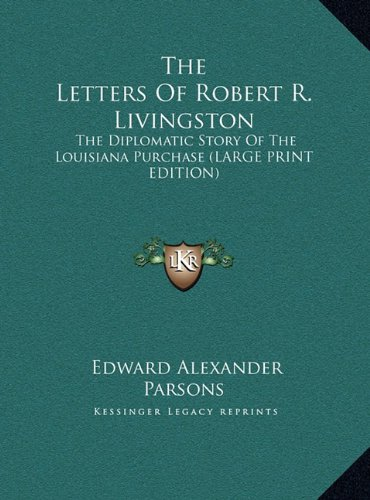 The Letters of Robert R. Livingston