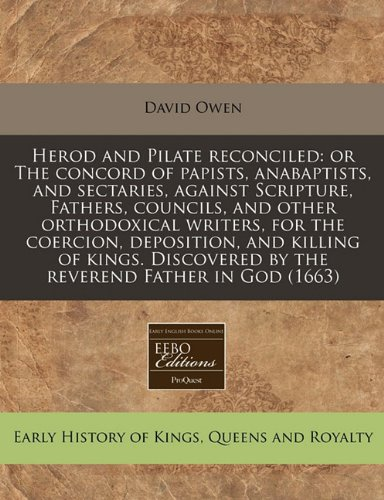 Herod and Pilate Reconciled