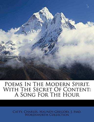 Poems in the Modern Spirit. with the Secret of Content