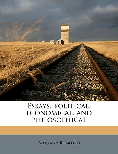Essays, Political, Economical, and Philosophical Volume 1