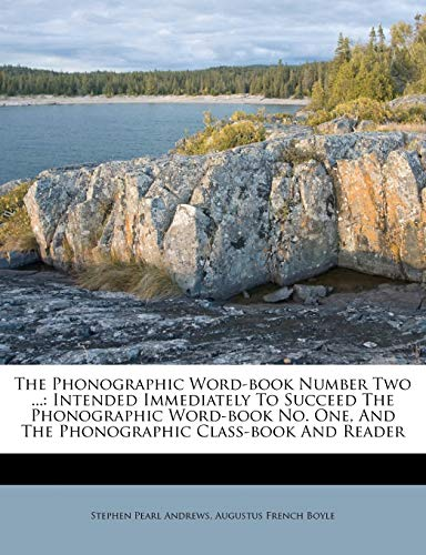 The Phonographic Word-Book Number Two ...