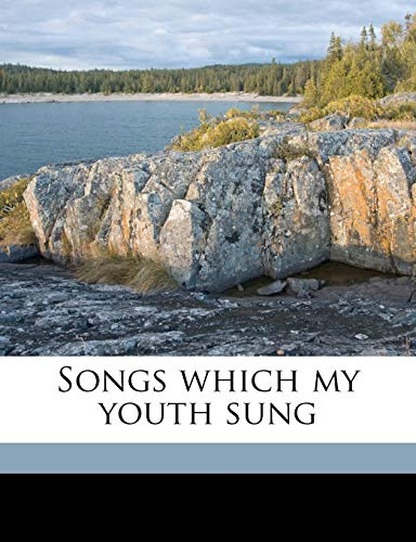 Songs Which My Youth Sung