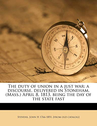 The Duty of Union in a Just War