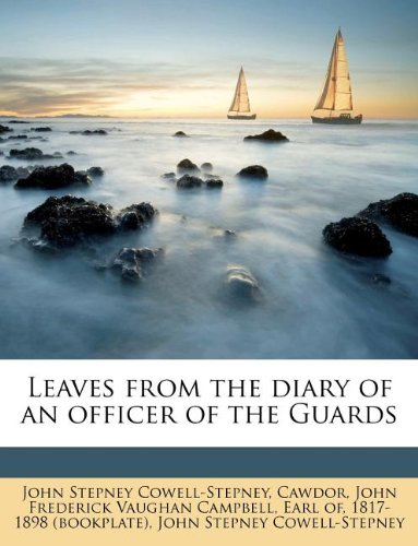 Leaves from the Diary of an Officer of the Guards