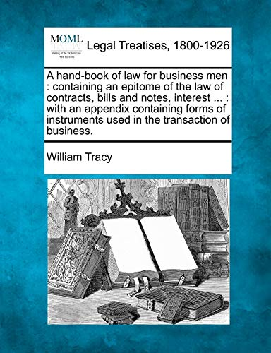 A Hand-Book of Law for Business Men