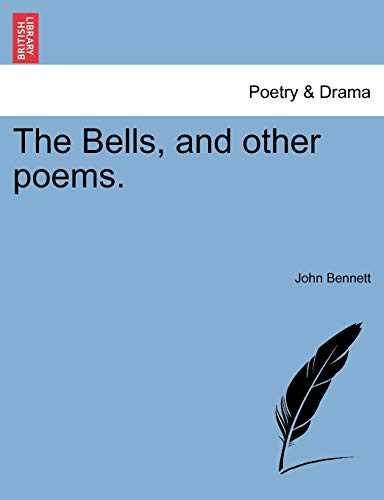 The Bells, and Other Poems.