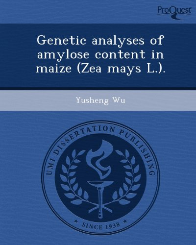 Genetic Analyses of Amylose Content in Maize (Zea Mays L.)