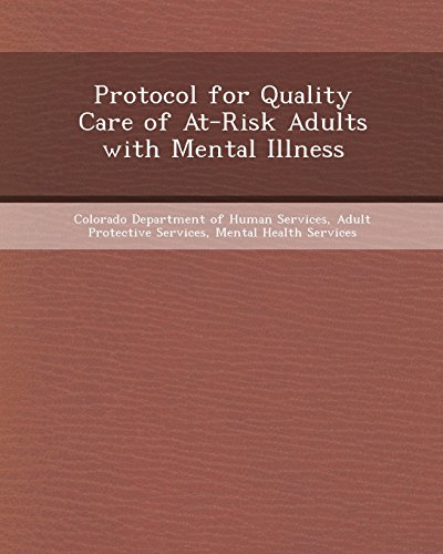 Protocol for Quality Care of At-Risk Adults with Mental Illness