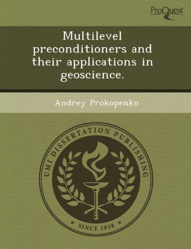 Multilevel Preconditioners and Their Applications in Geoscience