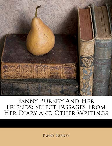 Fanny Burney and Her Friends