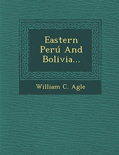 Eastern Peru and Bolivia...