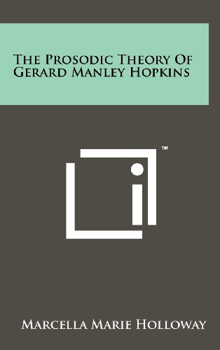 The Prosodic Theory of Gerard Manley Hopkins