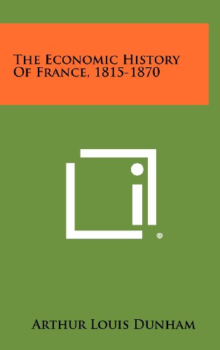 The Economic History of France, 1815-1870