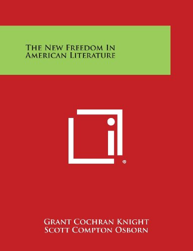 The New Freedom in American Literature
