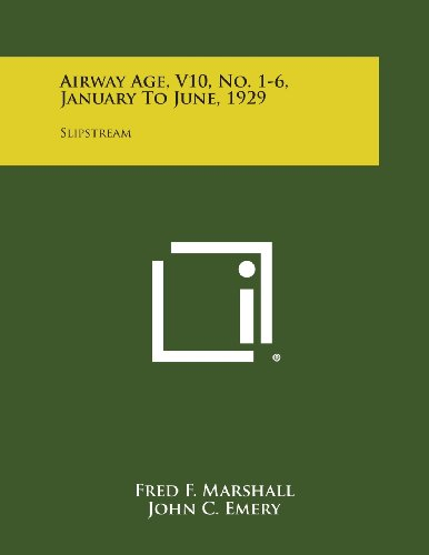 Airway Age, V10, No. 1-6, January to June, 1929