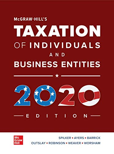 McGraw-Hill's Taxation of Individuals and Business Entities 2020 Edition