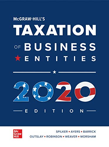 Loose Leaf for McGraw-Hill's Taxation of Business Entities 2020 Edition