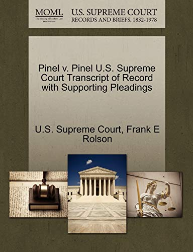 Pinel V. Pinel U.S. Supreme Court Transcript of Record with Supporting Pleadings