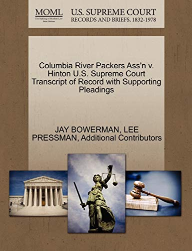 Columbia River Packers Ass'n V. Hinton U.S. Supreme Court Transcript of Record with Supporting Pleadings