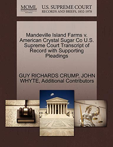 Mandeville Island Farms V. American Crystal Sugar Co U.S. Supreme Court Transcript of Record with Supporting Pleadings