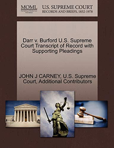 Darr V. Burford U.S. Supreme Court Transcript of Record with Supporting Pleadings
