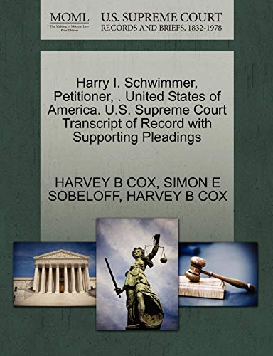 Harry I. Schwimmer, Petitioner, . United States of America. U.S. Supreme Court Transcript of Record with Supporting Pleadings