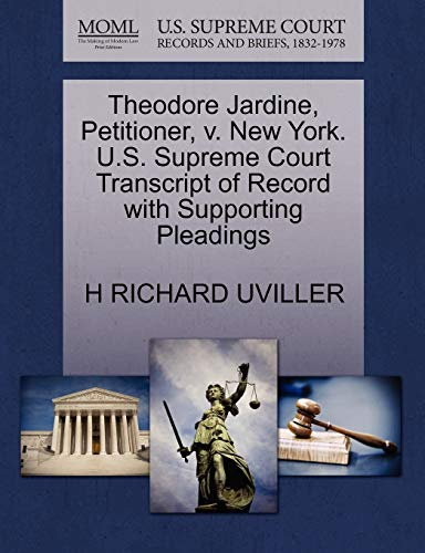 Theodore Jardine, Petitioner, V. New York. U.S. Supreme Court Transcript of Record with Supporting Pleadings