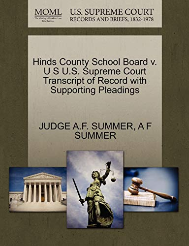 Hinds County School Board V. U S U.S. Supreme Court Transcript of Record with Supporting Pleadings