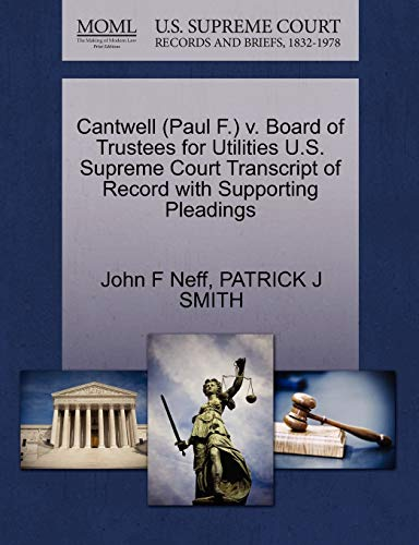 Cantwell (Paul F.) V. Board of Trustees for Utilities U.S. Supreme Court Transcript of Record with Supporting Pleadings